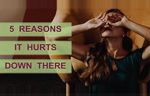 5 REASONS FOR PELVIC PAIN